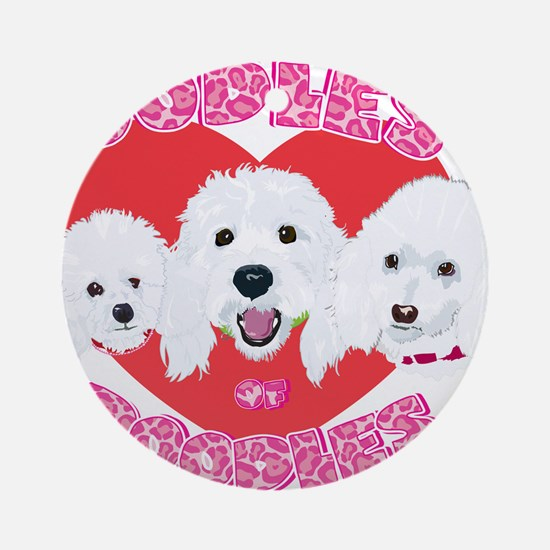 OODles of Poodles mass Ornament (Round)