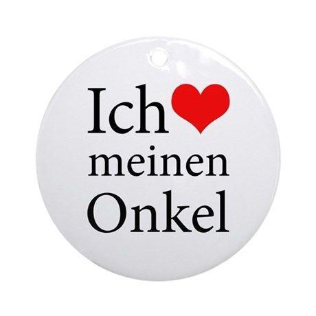 I Love Uncle (German) Ornament (Round)