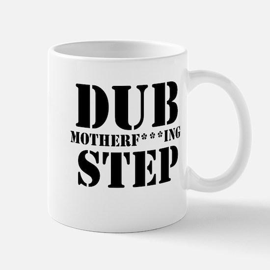 DubMotherf***ingStep Mug