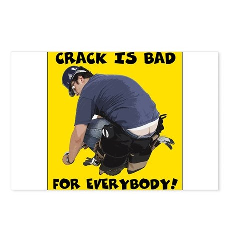 Crack is bad Postcards (Package of 8)