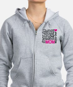 Mothers Day or Mom's Birthday Zip Hoodie