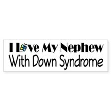 Down Syndrome Nephew Bumper Sticker