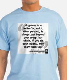 Hawthorne Happiness Quote T-Shirt