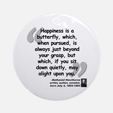 Hawthorne Happiness Quote Ornament (Round)
