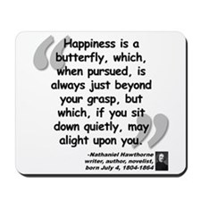 Hawthorne Happiness Quote Mousepad