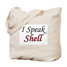 """I Speak Shell"" Tote Bag"