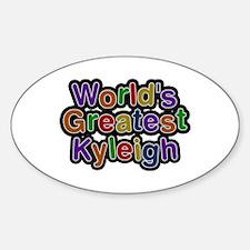 World's Greatest Kyleigh Oval Decal