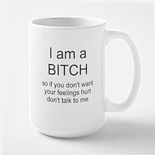 I am a BITCH Ceramic Mugs