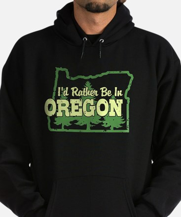 I'd Rather Be In Oregon Hoodie (dark)