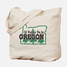 I'd Rather Be In Oregon Tote Bag