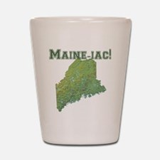 Maine-iac Shot Glass