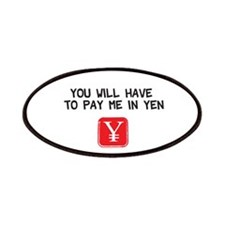 Pay Me In Yen Patches