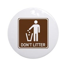 Don't Litter Ornament (Round)