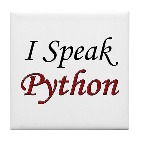 """I Speak Python"" Tile Coaster"