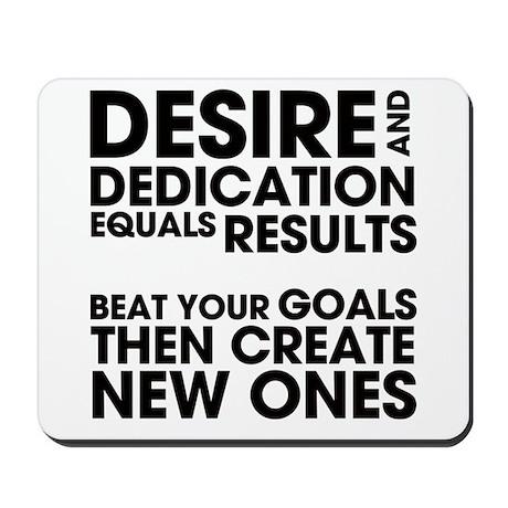 Desire and Dedication Mousepad