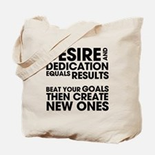 Desire and Dedication Tote Bag