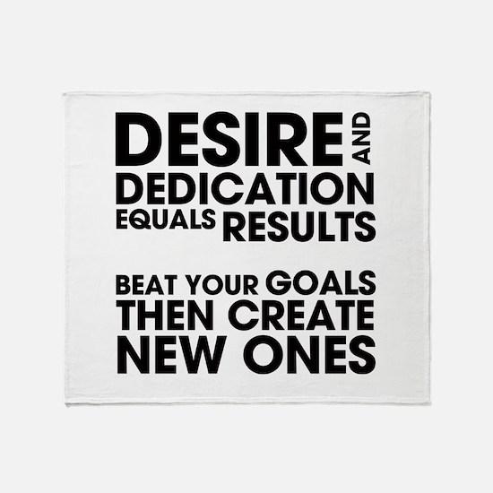 Desire and Dedication Throw Blanket