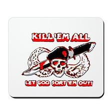 Kill 'em all Mousepad