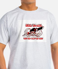Kill 'em all Ash Grey T-Shirt