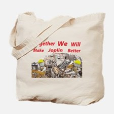 Together make Joplin Better Tote Bag