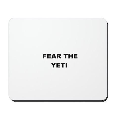 FEAR THE YETI Mousepad