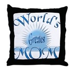World's Greatest Mom Throw Pillow