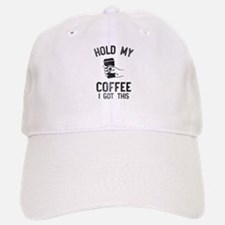 Hold My Coffee Baseball Baseball Baseball Cap