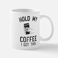 Hold My Coffee Mugs