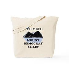 I Climbed Mount Democrat Tote Bag