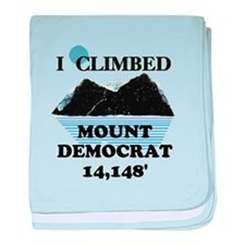 I Climbed Mount Democrat baby blanket
