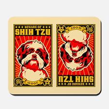 Beware of SHIH TZU! Mousepad