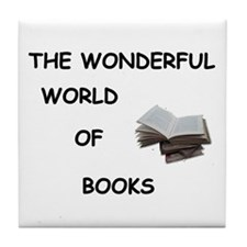 THE WONDERFUL WORLD OF BOOKS Tile Coaster
