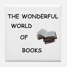 THE WONDERFUL WORLD OF BOOKS Tile Coaster
