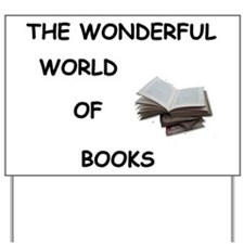 THE WONDERFUL WORLD OF BOOKS Yard Sign