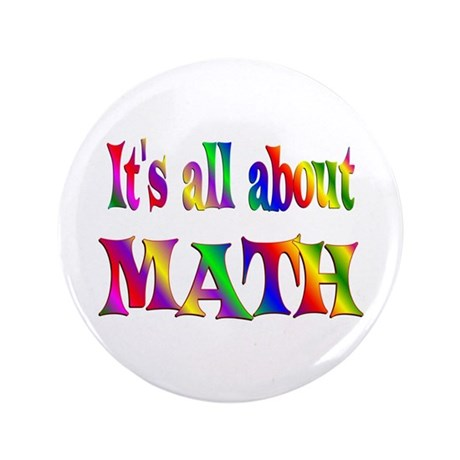 """About Math 3.5"""" Button (100 pack)"""