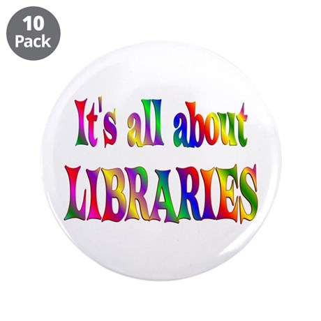 """About Libraries 3.5"""" Button (10 pack)"""