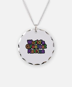 World's Greatest Katrina Necklace Circle Charm