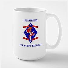 1st Battalion - 4th Marines with Text Mug