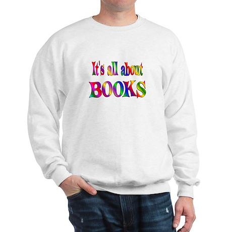About Books Sweatshirt