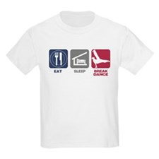 Eat Sleep Break Dance T-Shirt