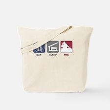 Eat Sleep Mix Tote Bag