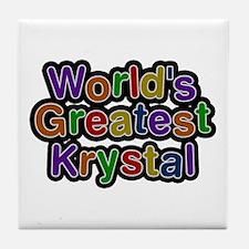 World's Greatest Krystal Tile Coaster