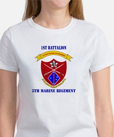 1st Battalion 5th Marines with Text Women's T-Shir