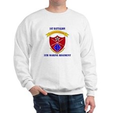 1st Battalion 5th Marines with Text Sweatshirt