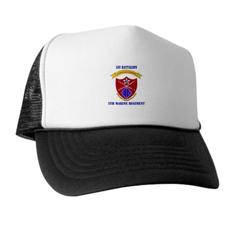 1st Battalion 5th Marines with Text Trucker Hat