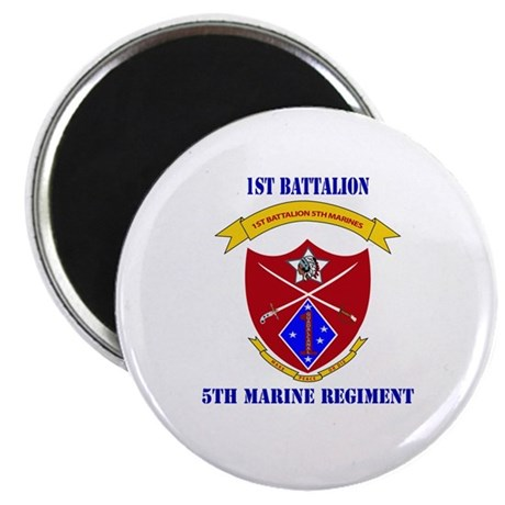 """1st Battalion 5th Marines with Text 2.25"""" Magnet ("""