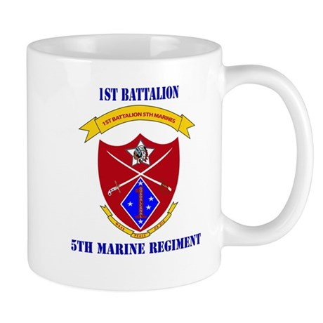 1st Battalion 5th Marines with Text Mug