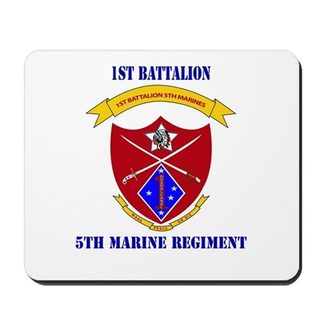 1st Battalion 5th Marines with Text Mousepad