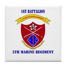 1st Battalion 5th Marines with Text Tile Coaster