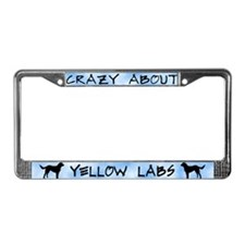 Crazy About Yellow Labs License Plate Frame
